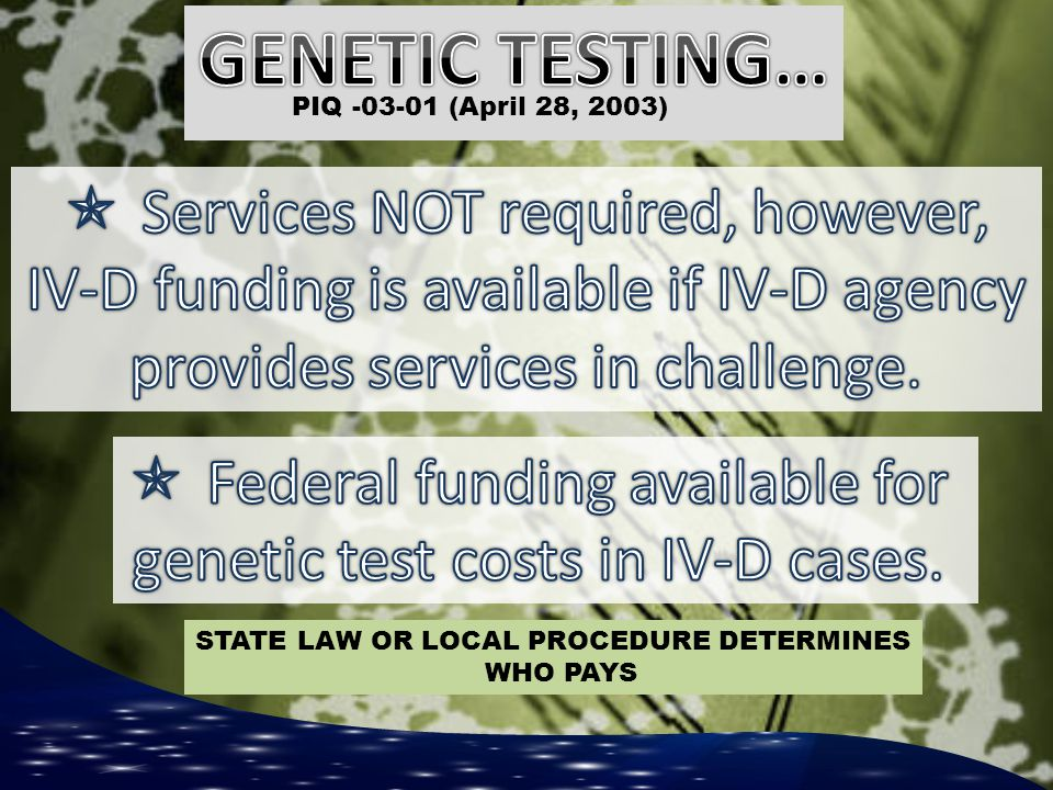 GENETIC TESTING… Services NOT required, however,