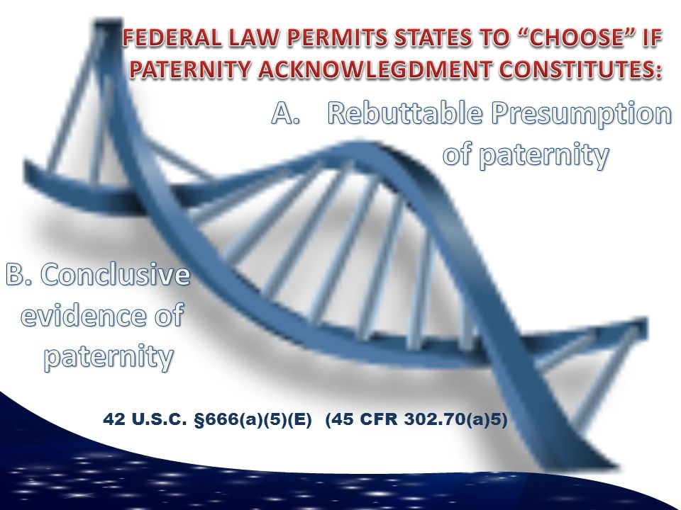 Rebuttable Presumption of paternity