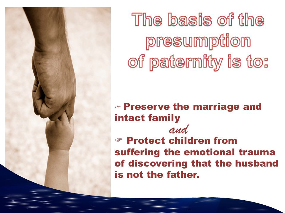 The basis of the presumption