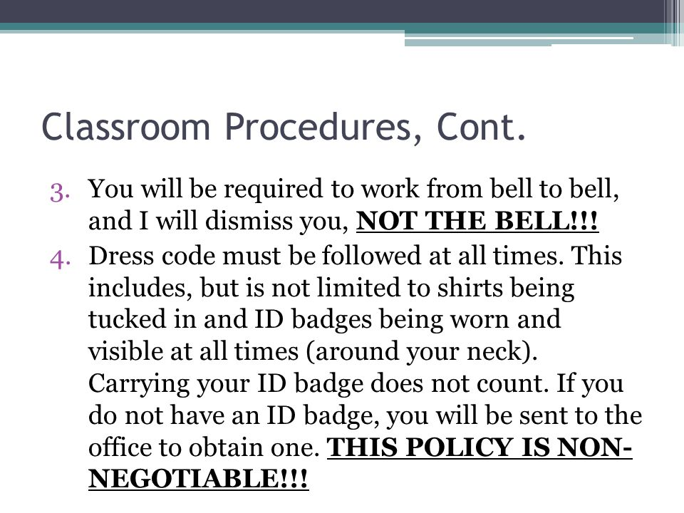 Classroom Procedures, Cont.