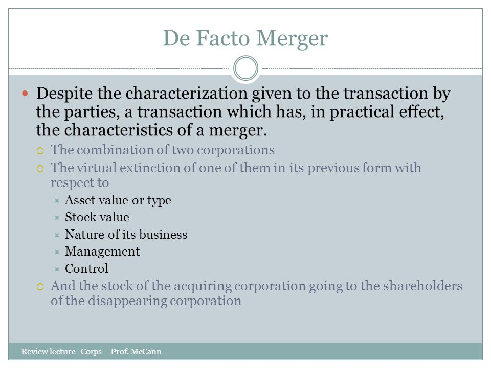 De Facto Merger