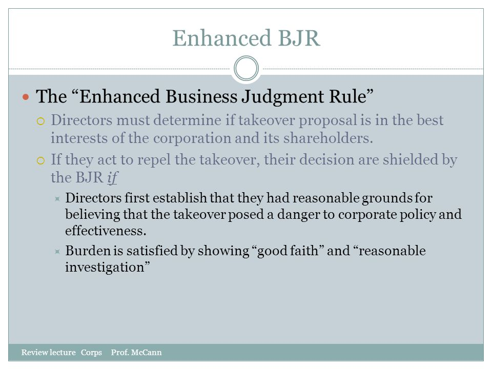 Enhanced BJR The Enhanced Business Judgment Rule
