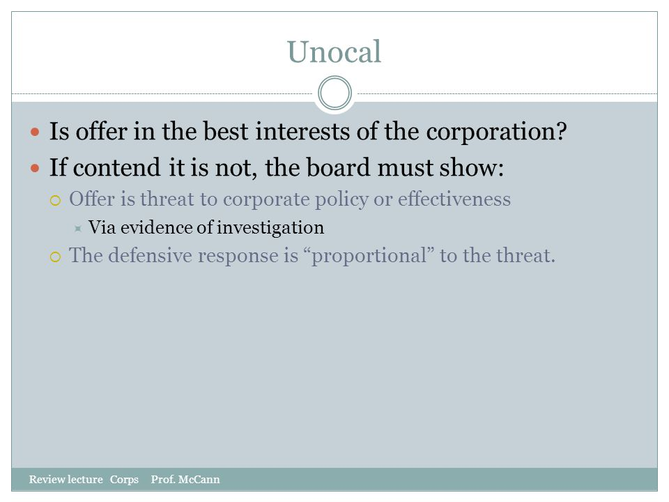 Unocal Is offer in the best interests of the corporation