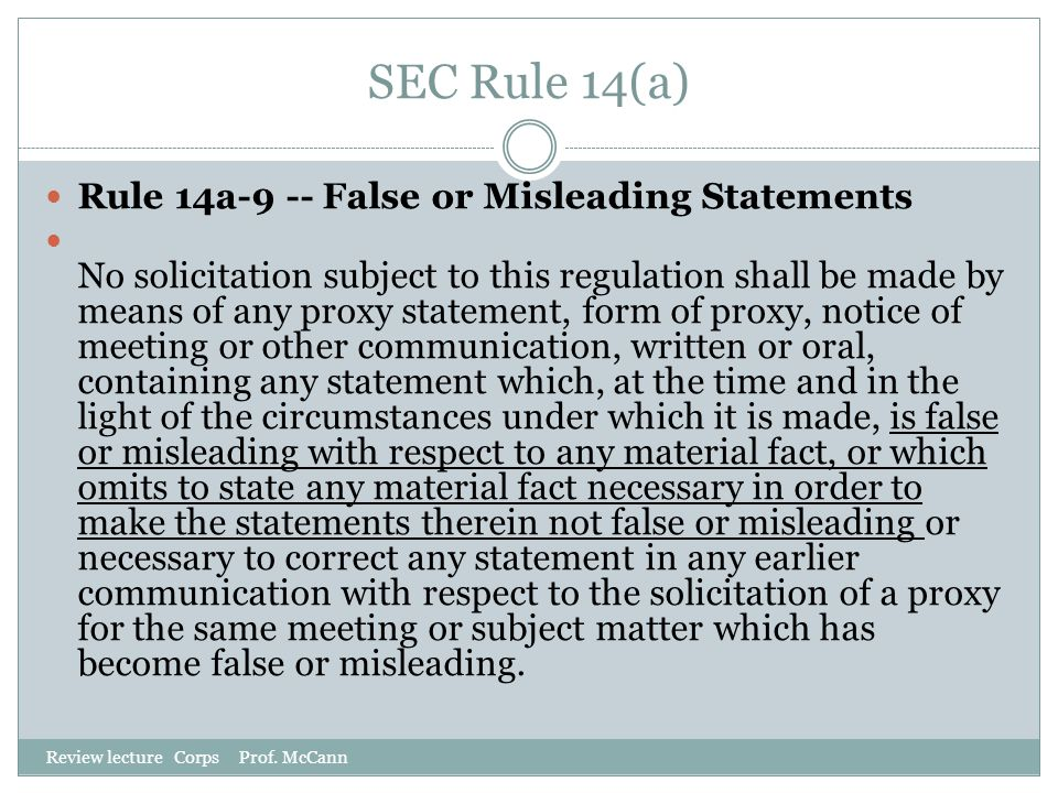 SEC Rule 14(a) Rule 14a-9 -- False or Misleading Statements
