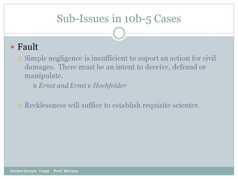 Sub-Issues in 10b-5 Cases Fault