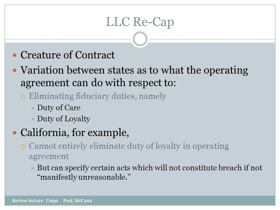 LLC Re-Cap Creature of Contract