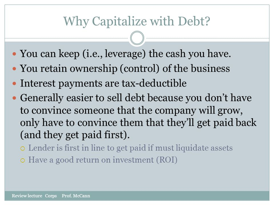 Why Capitalize with Debt