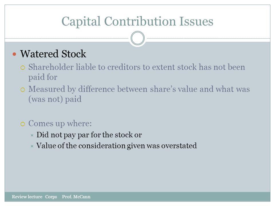 Capital Contribution Issues