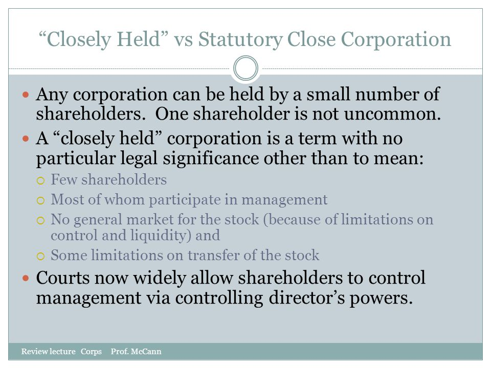 Closely Held vs Statutory Close Corporation