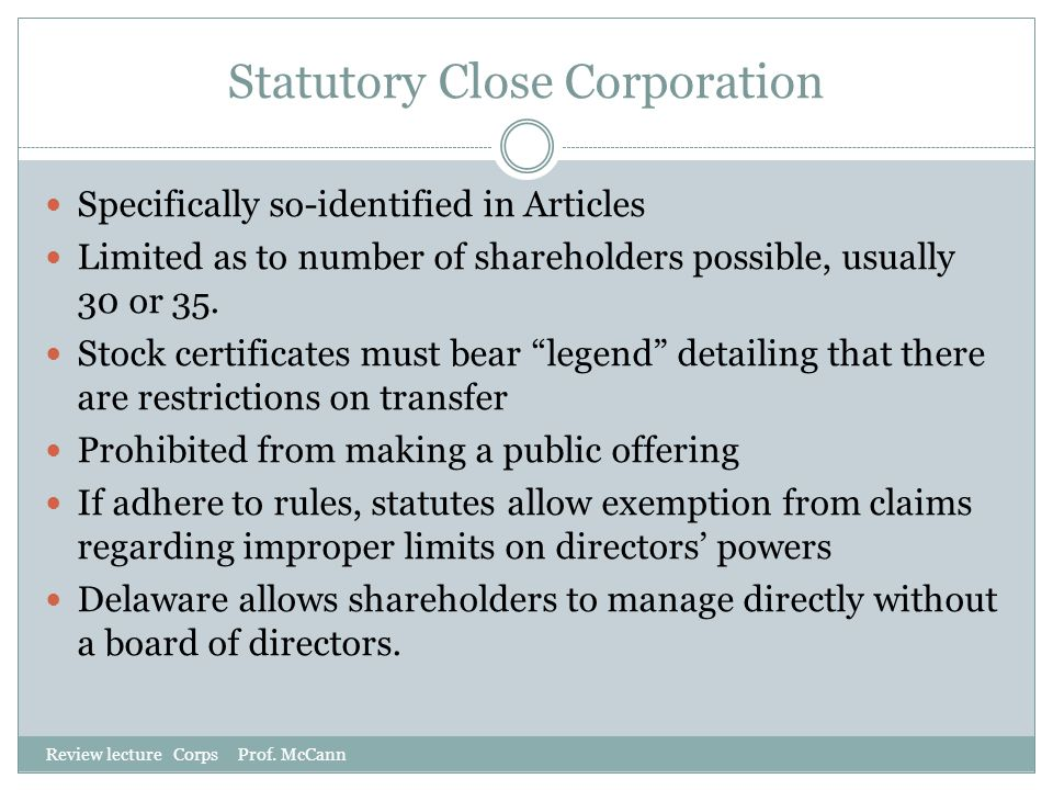 Statutory Close Corporation