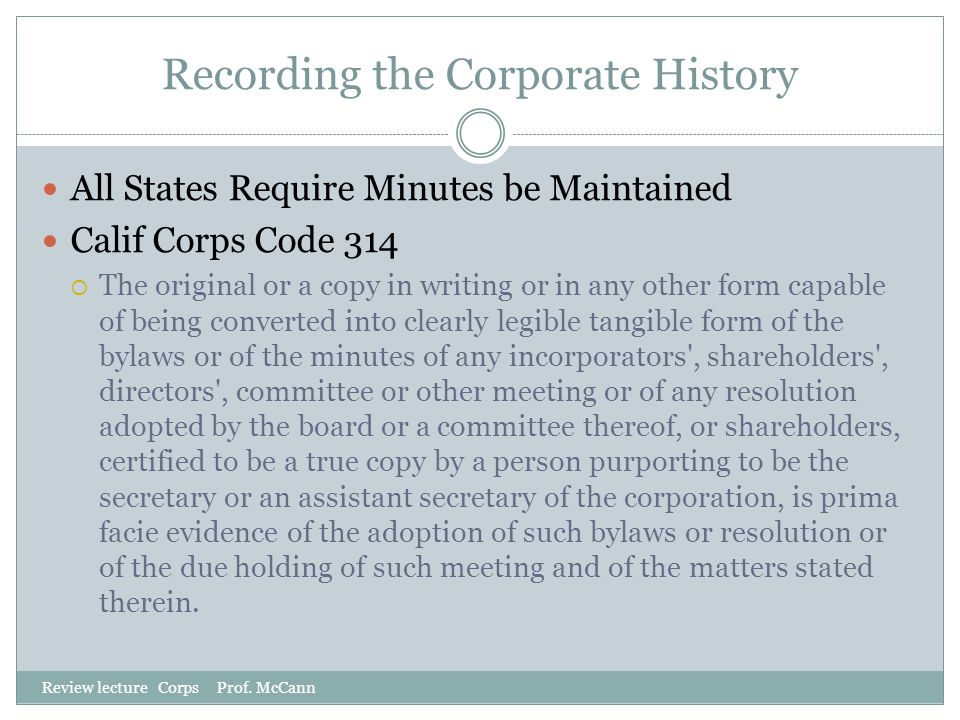 Recording the Corporate History