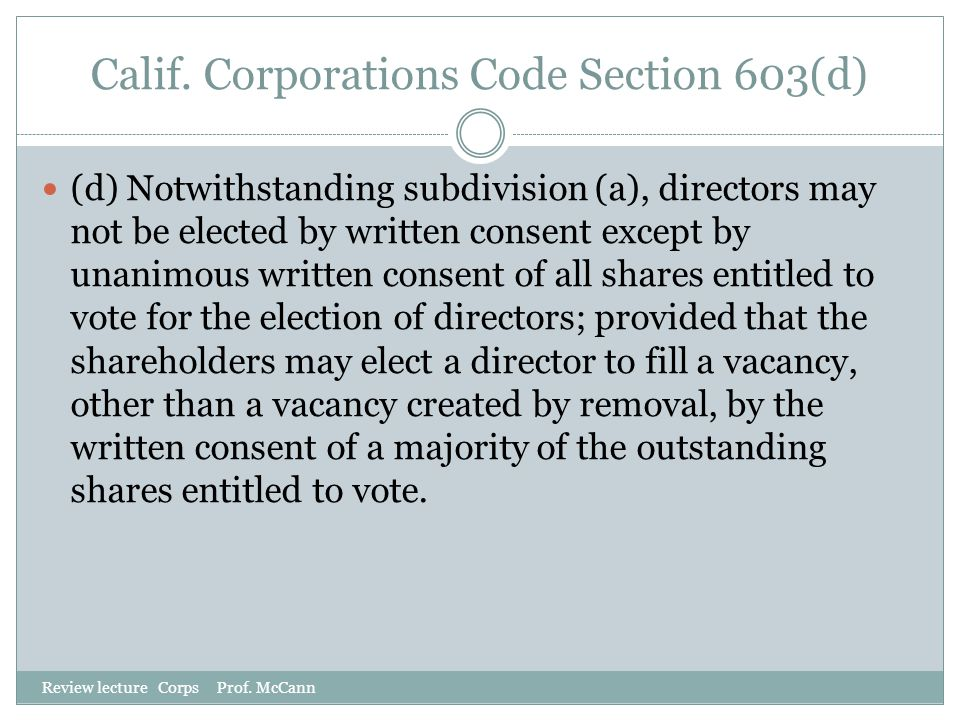 Calif. Corporations Code Section 603(d)