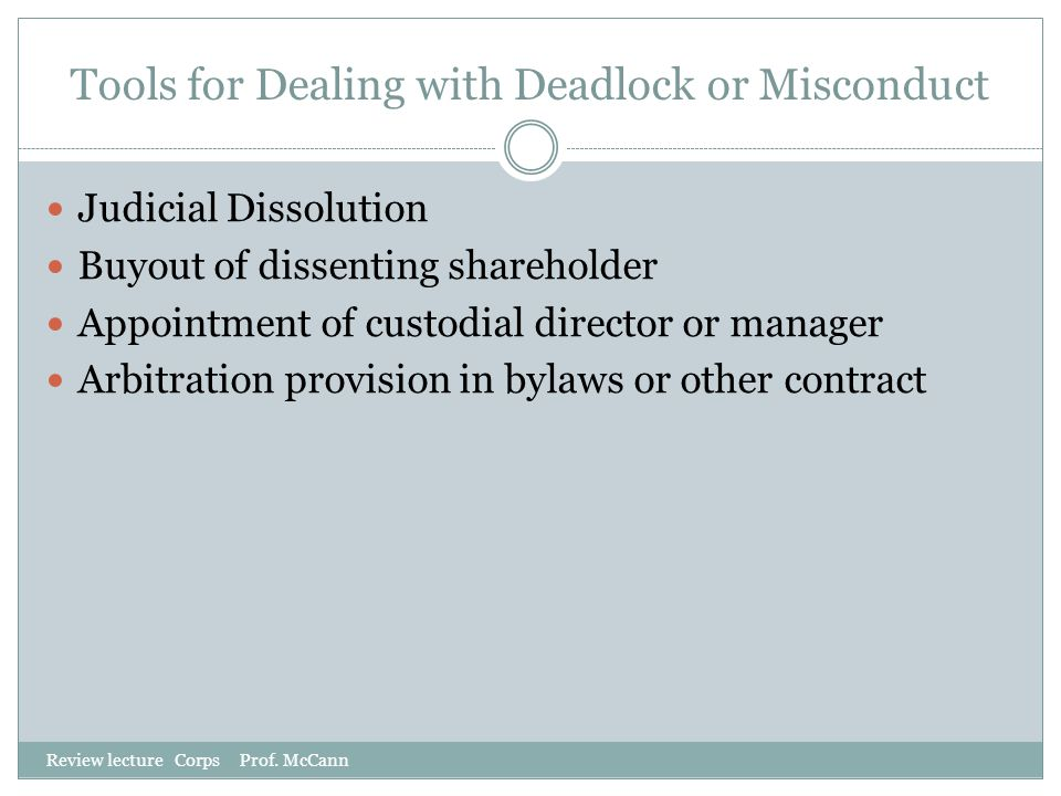 Tools for Dealing with Deadlock or Misconduct