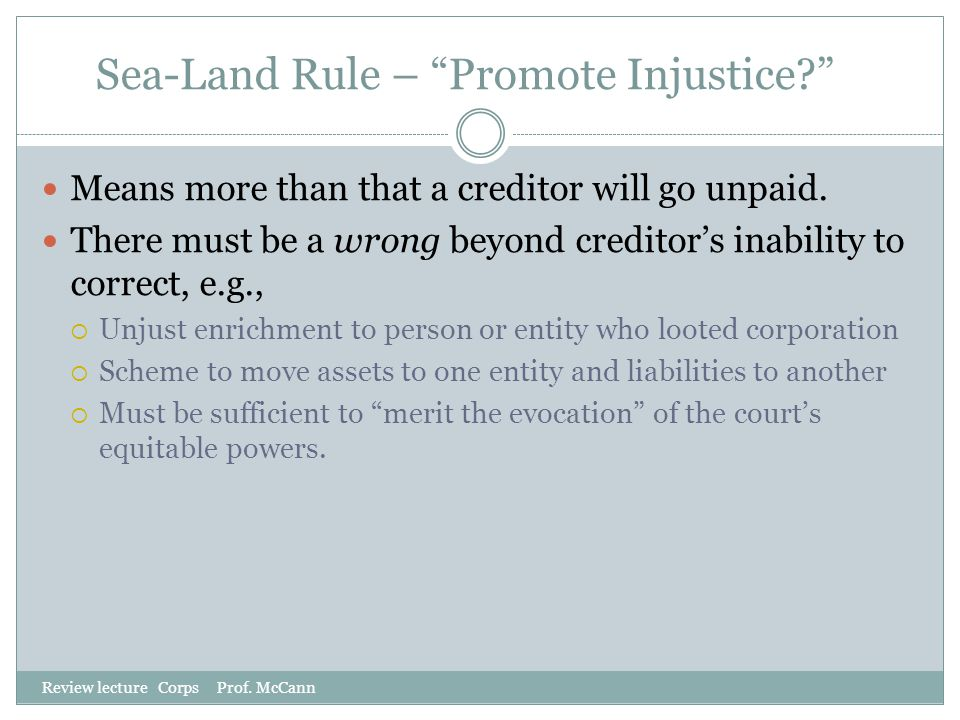 Sea-Land Rule – Promote Injustice