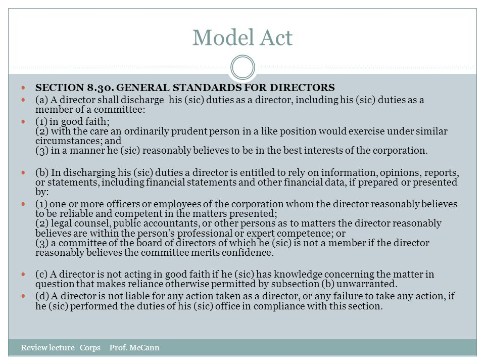 Model Act SECTION 8.30. GENERAL STANDARDS FOR DIRECTORS