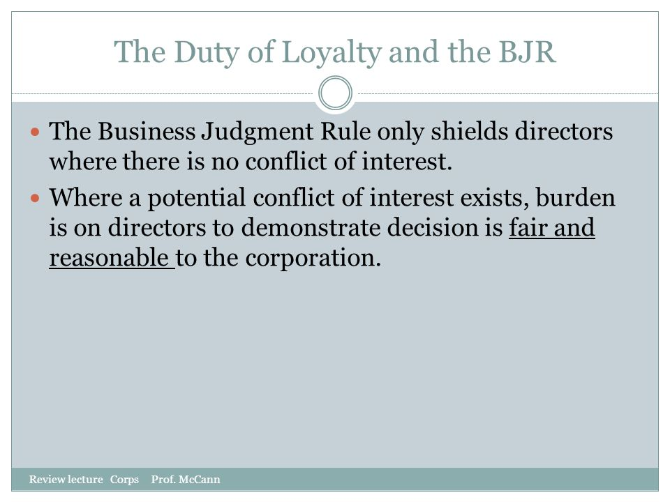 The Duty of Loyalty and the BJR