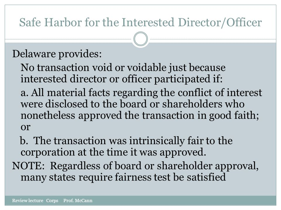 Safe Harbor for the Interested Director/Officer