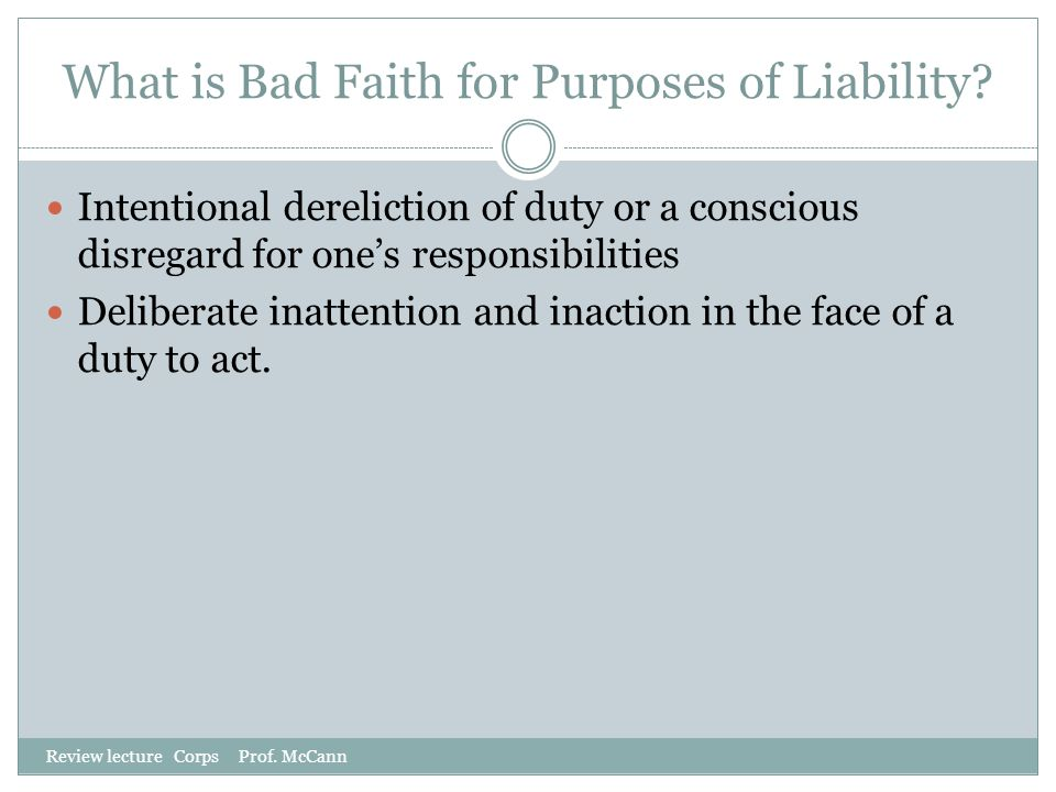 What is Bad Faith for Purposes of Liability