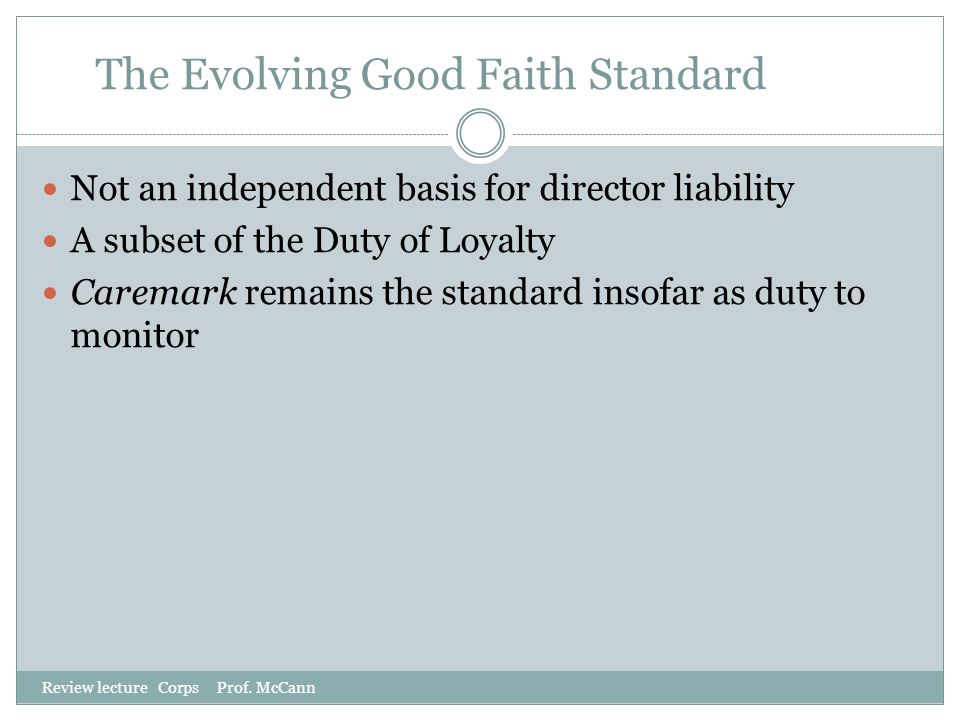 The Evolving Good Faith Standard