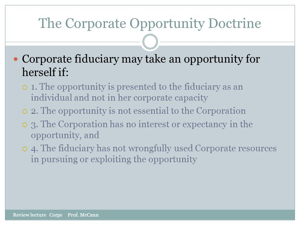The Corporate Opportunity Doctrine