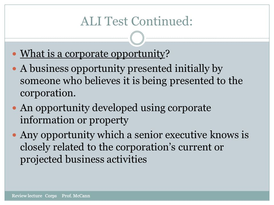 ALI Test Continued: What is a corporate opportunity