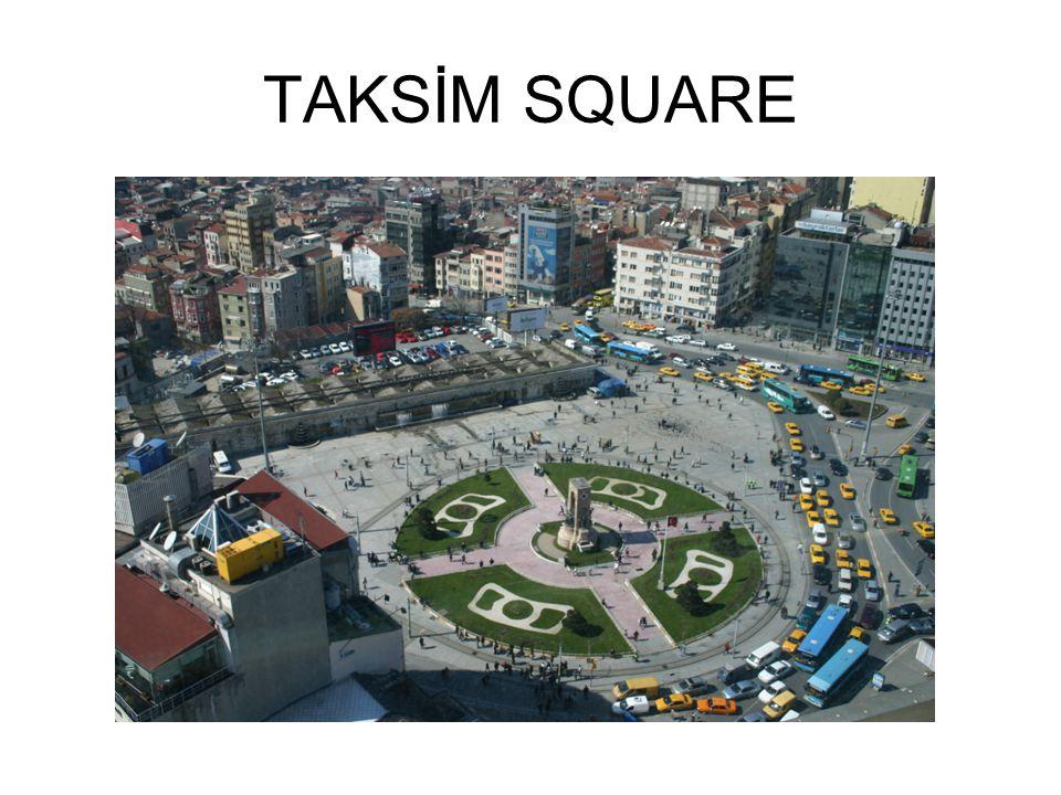 TAKSİM SQUARE