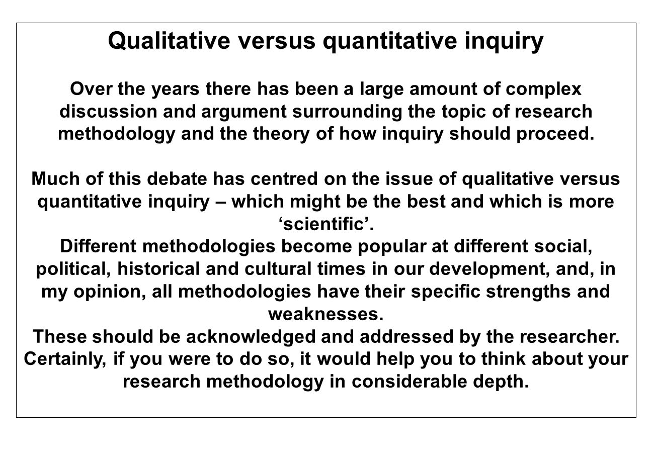 Qualitative versus quantitative inquiry