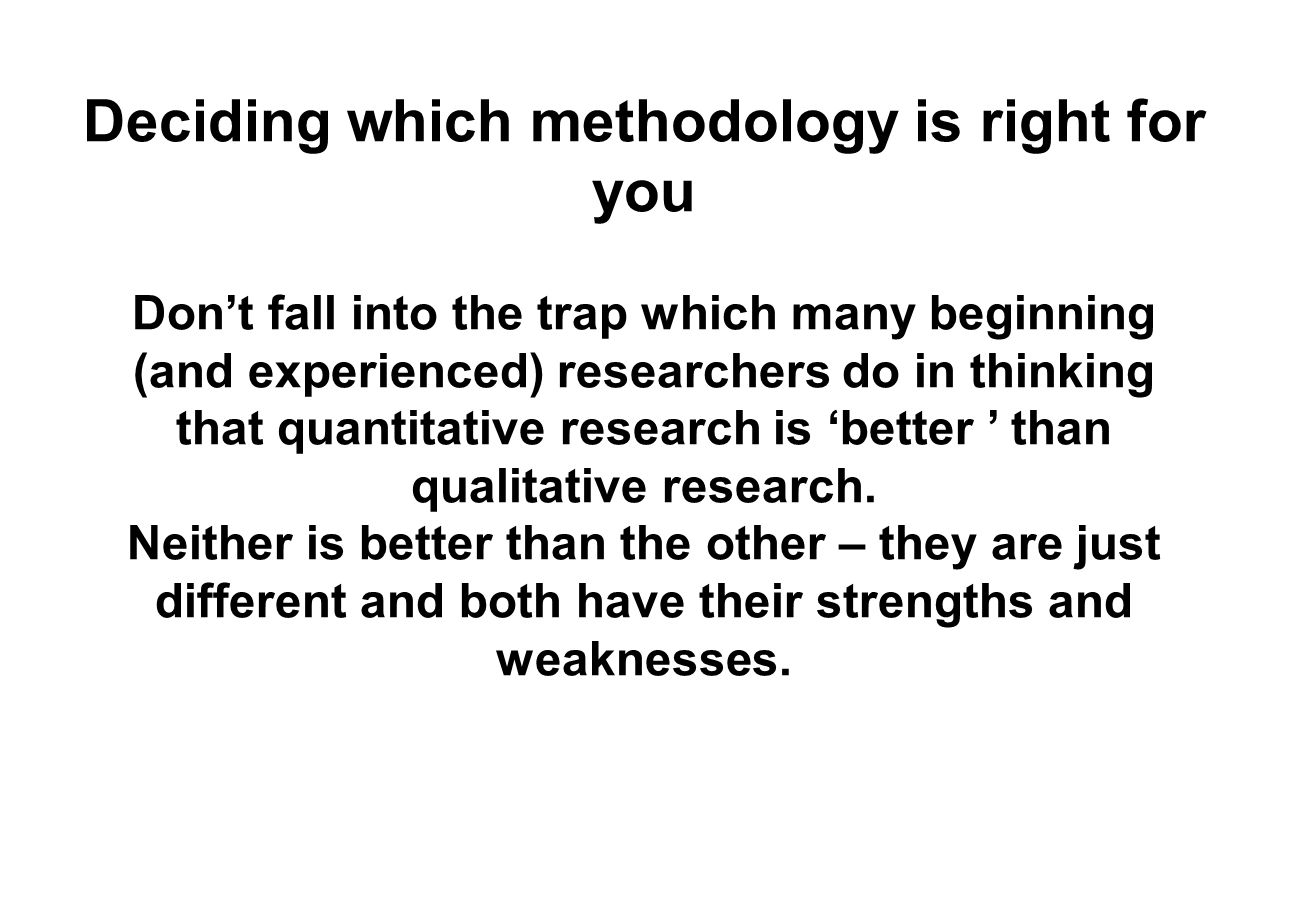 Deciding which methodology is right for you