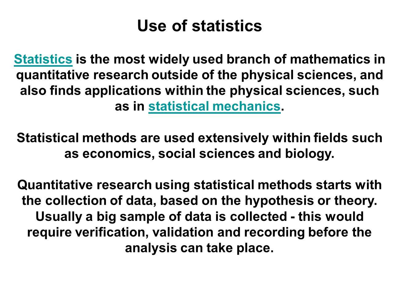 Use of statistics