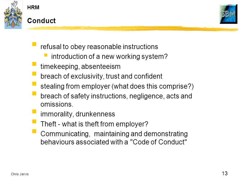 Conduct refusal to obey reasonable instructions. introduction of a new working system timekeeping, absenteeism.