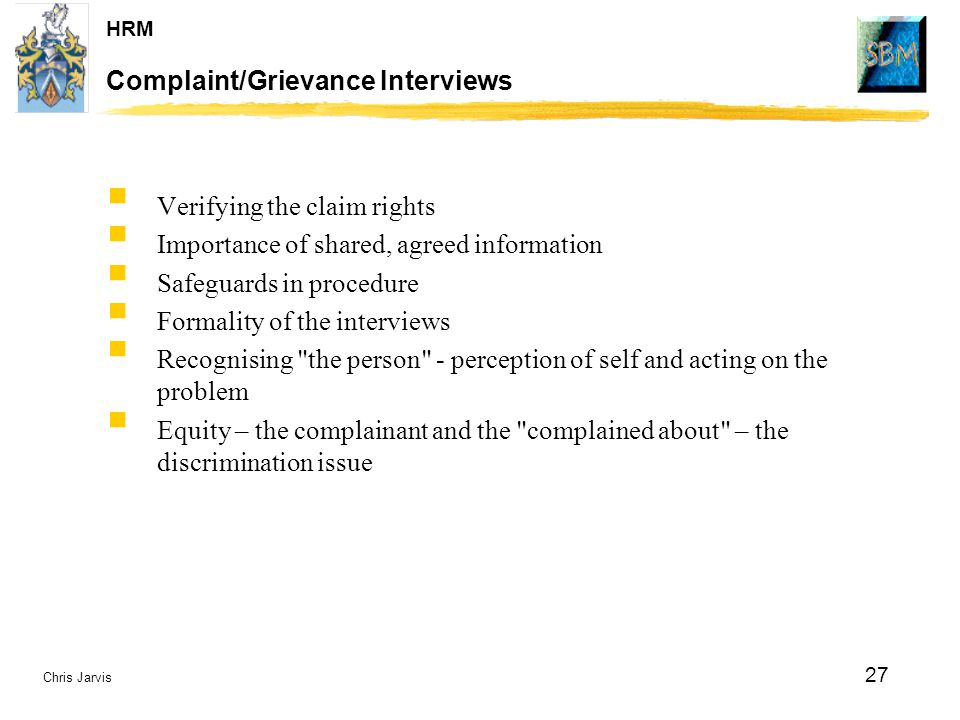 Complaint/Grievance Interviews
