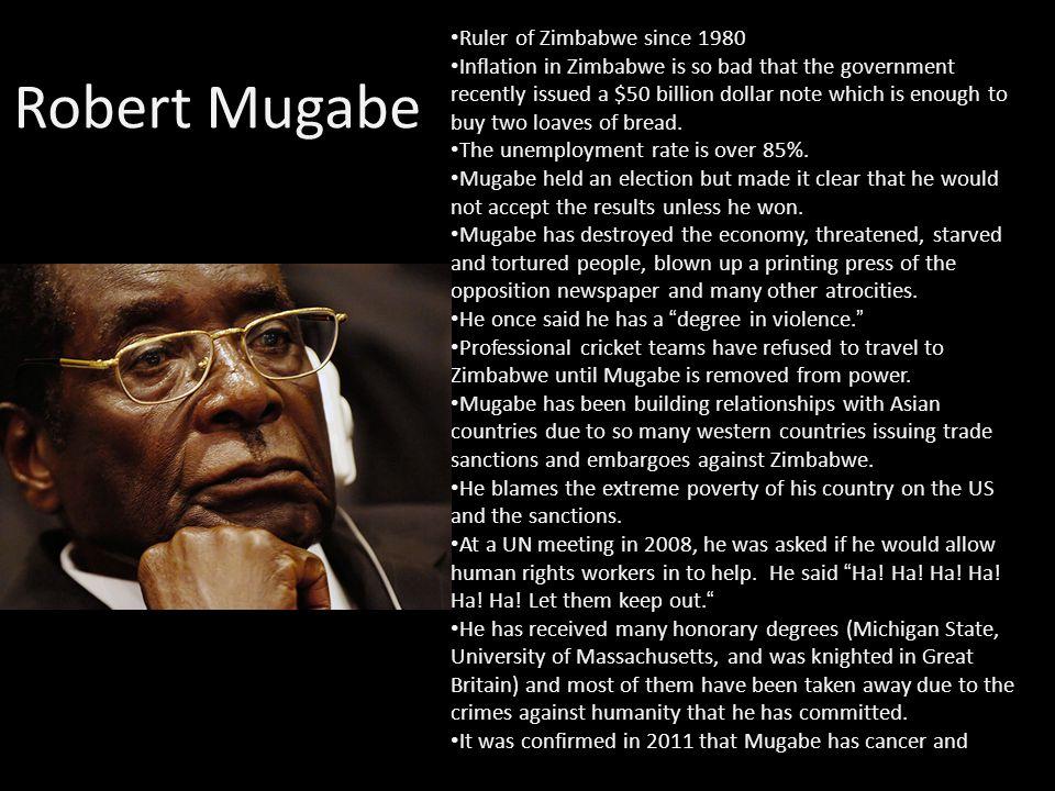 Robert Mugabe Ruler of Zimbabwe since 1980