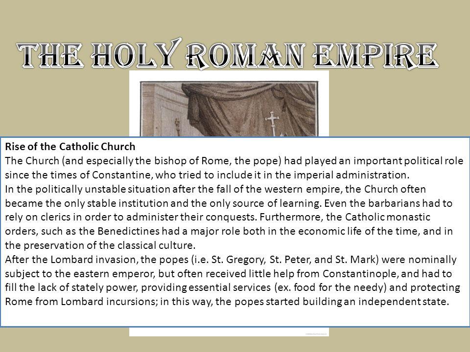 The Holy Roman Empire Rise of the Catholic Church