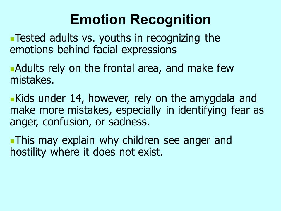Emotion Recognition Tested adults vs. youths in recognizing the emotions behind facial expressions.
