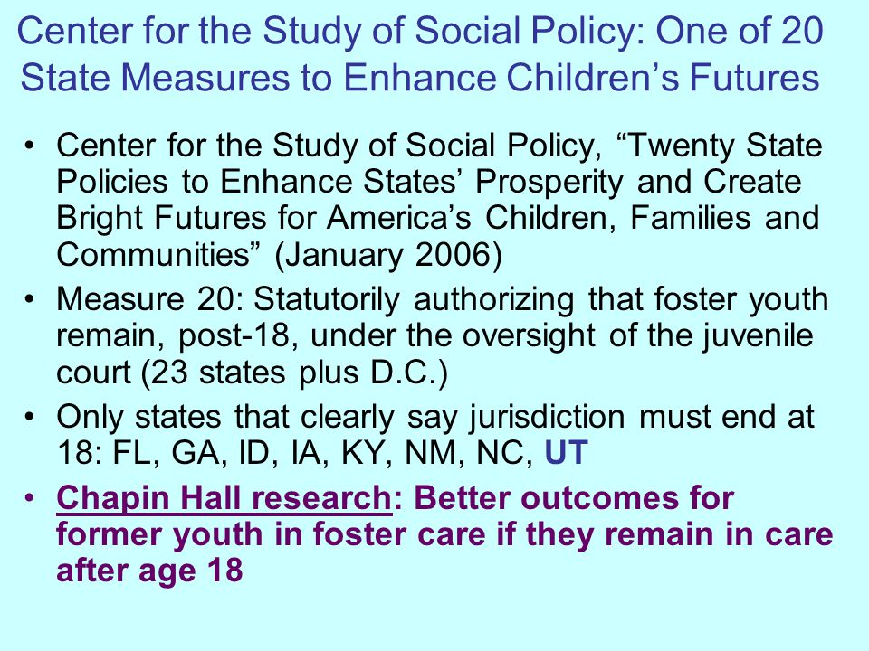 Center for the Study of Social Policy: One of 20 State Measures to Enhance Children's Futures