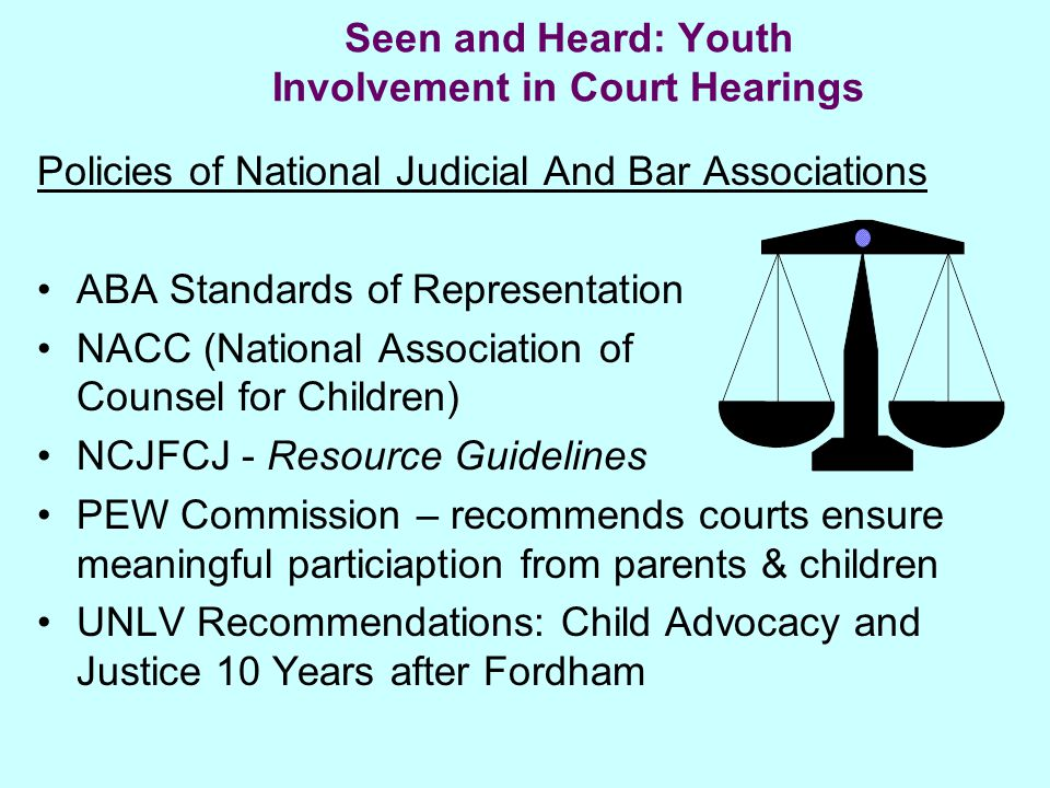 Seen and Heard: Youth Involvement in Court Hearings