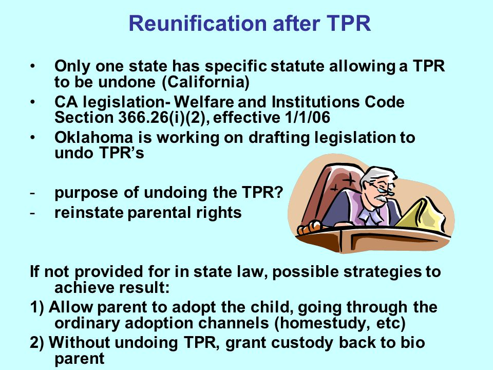 Reunification after TPR