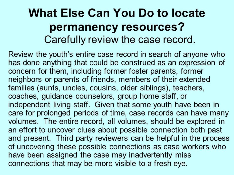 What Else Can You Do to locate permanency resources