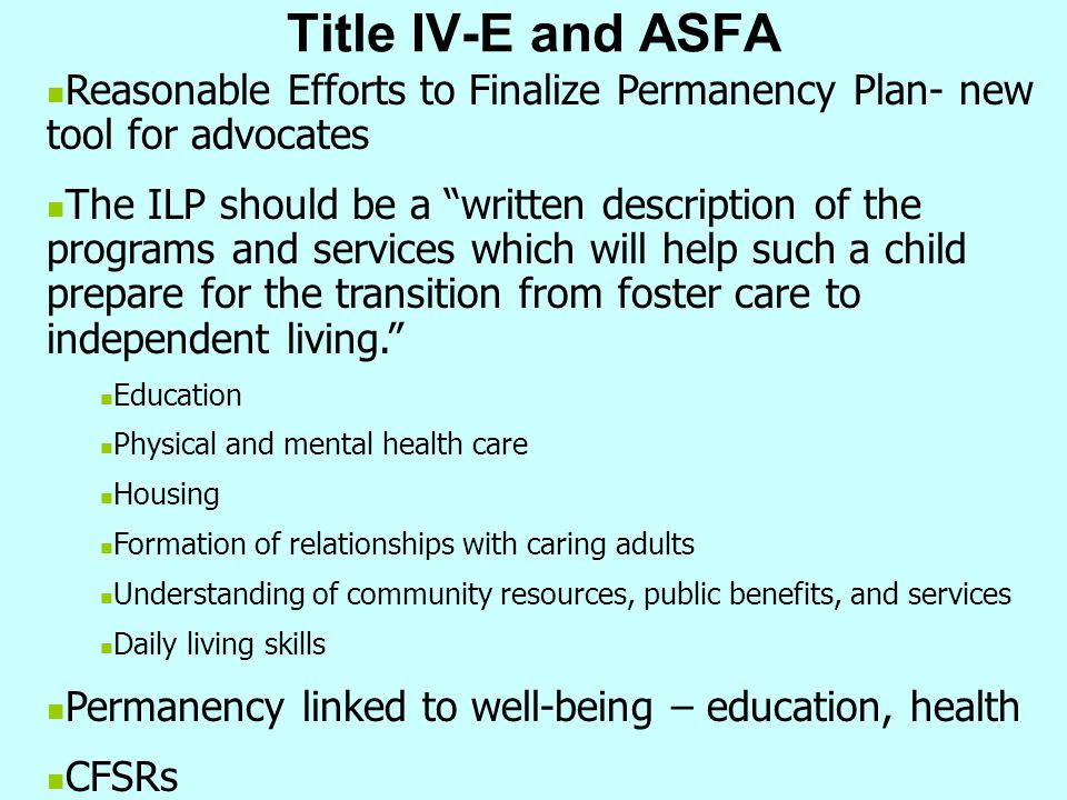 Title IV-E and ASFA Reasonable Efforts to Finalize Permanency Plan- new tool for advocates.