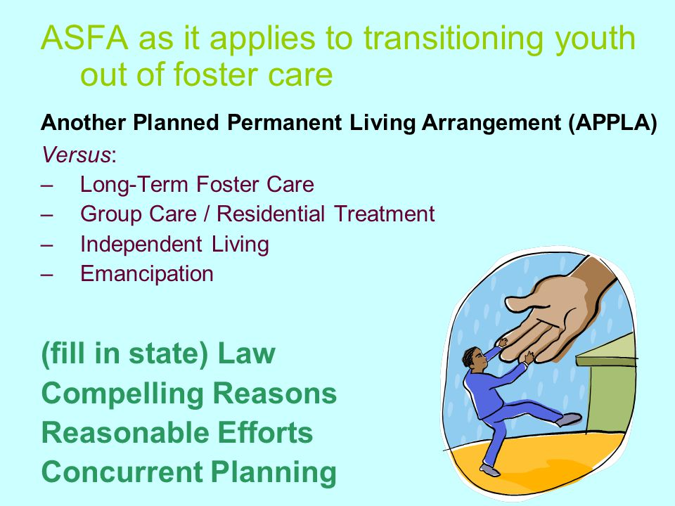 ASFA as it applies to transitioning youth out of foster care