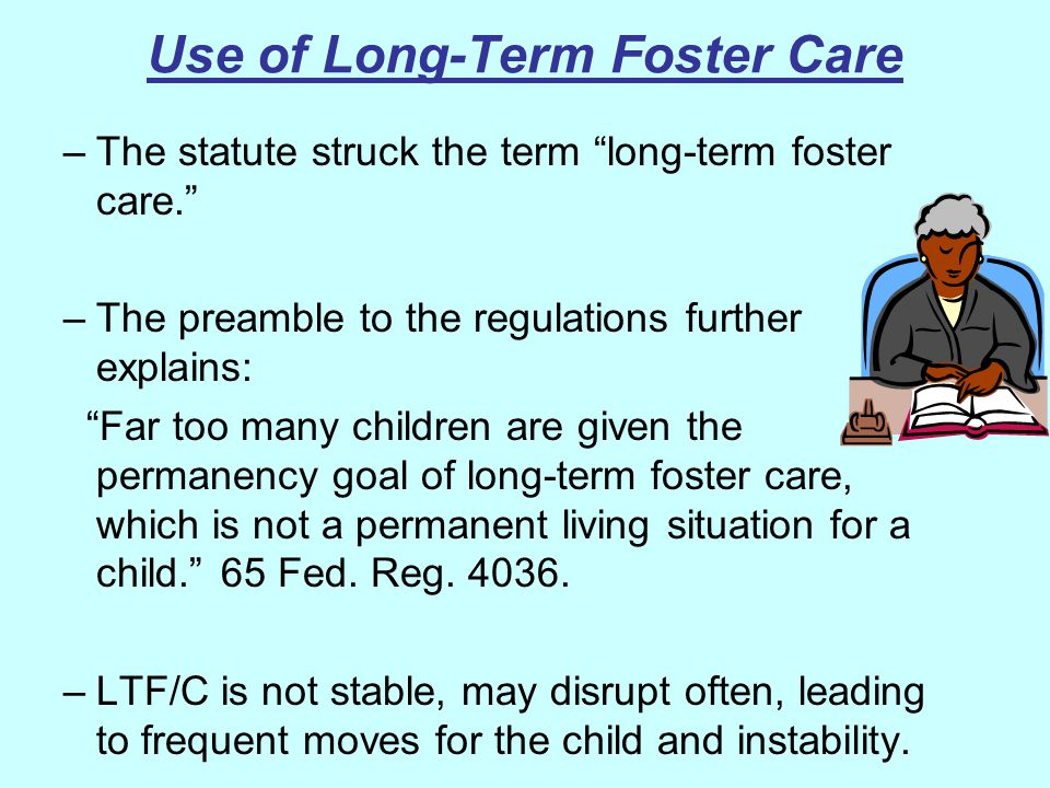 Use of Long-Term Foster Care