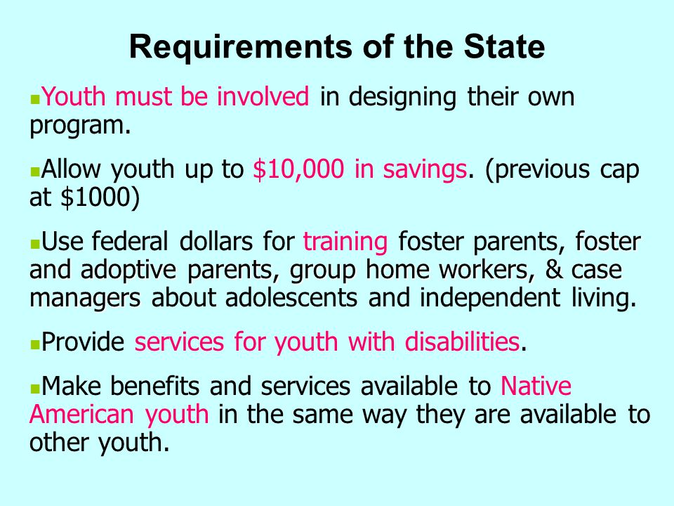 Requirements of the State