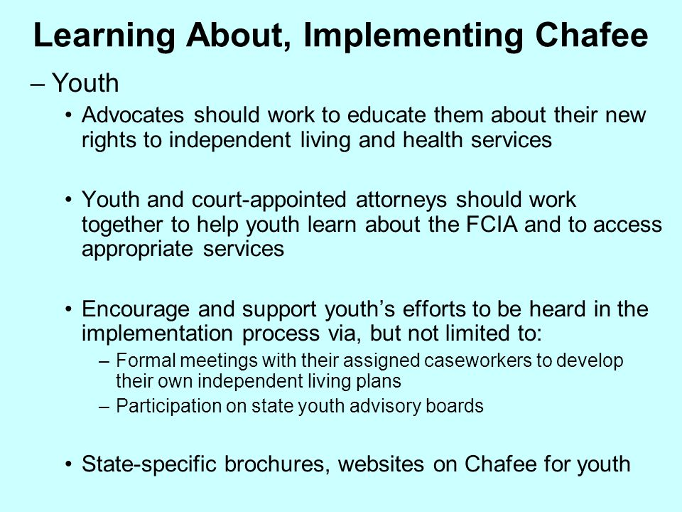Learning About, Implementing Chafee
