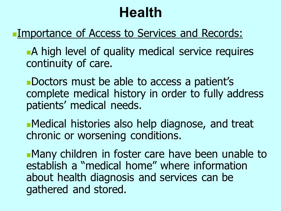 Health Importance of Access to Services and Records: