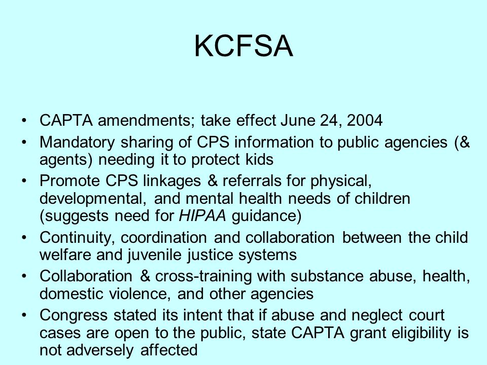 KCFSA CAPTA amendments; take effect June 24, 2004