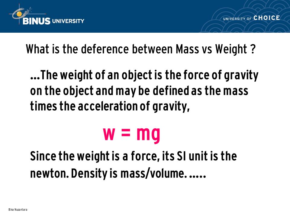 What is the deference between Mass vs Weight