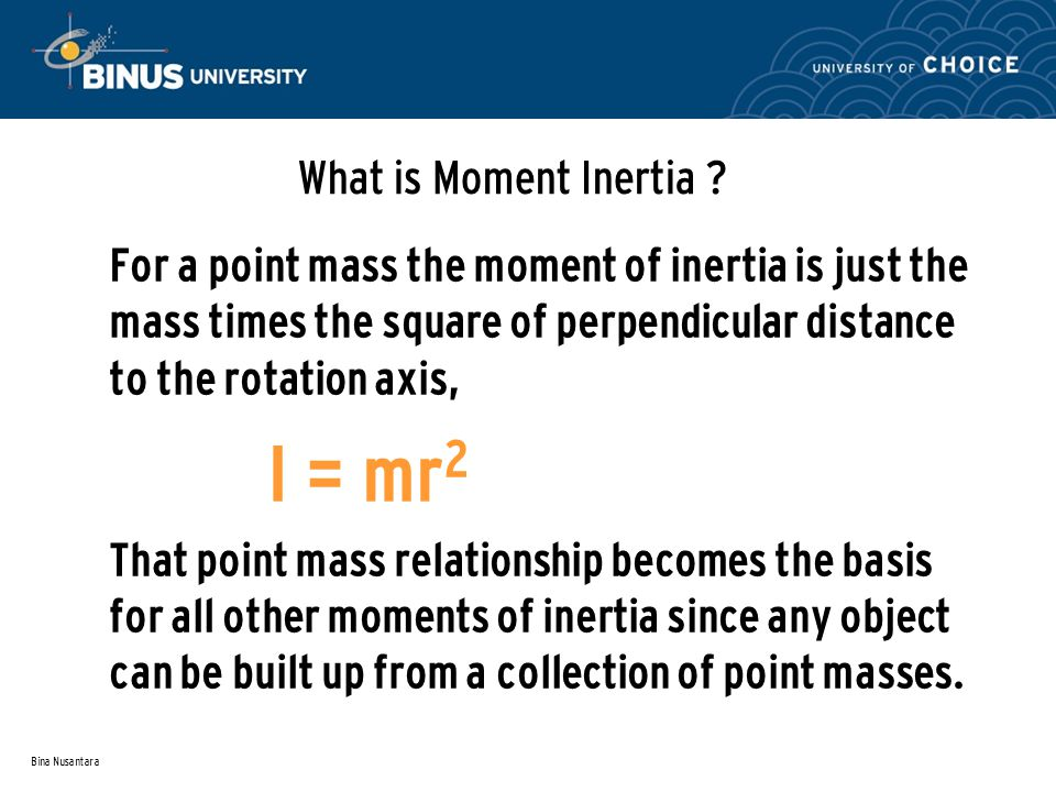What is Moment Inertia I = mr2