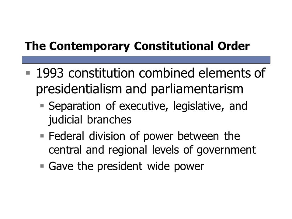 The Contemporary Constitutional Order