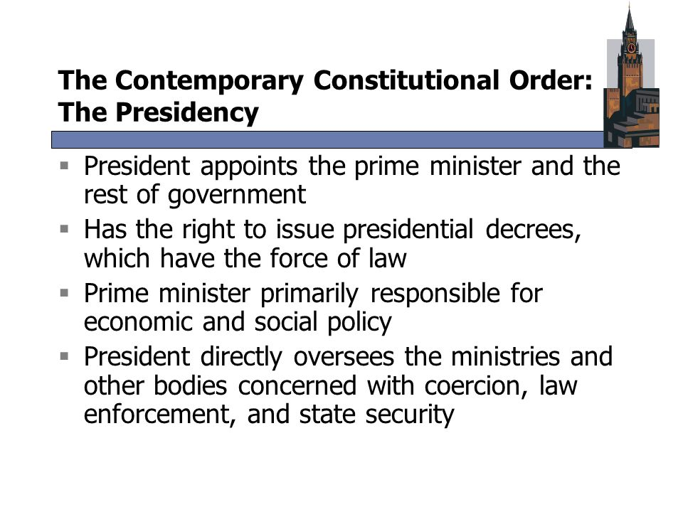 The Contemporary Constitutional Order: The Presidency