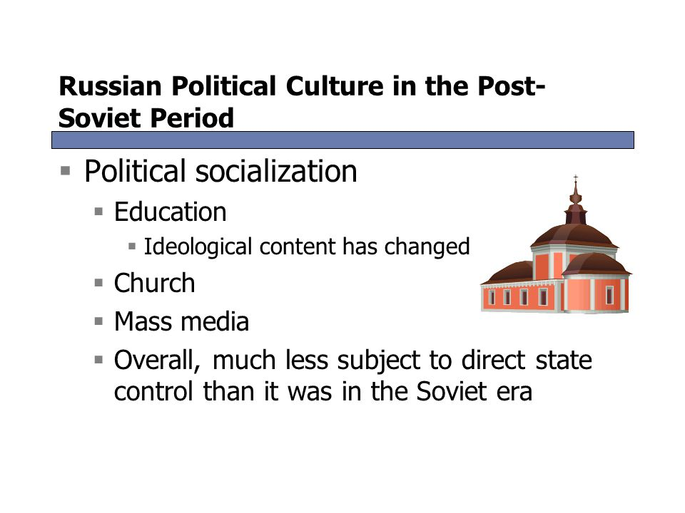 Russian Political Culture in the Post-Soviet Period